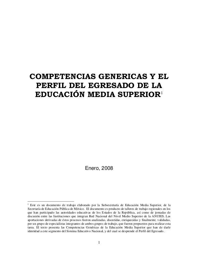 COMPETENCIAS GENERICAS Y EL     PERFIL DEL EGRESADO DE LA     EDUCACIÓN MEDIA SUPERIOR1                                   ...