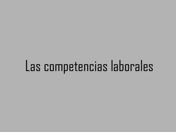 Las competencias laborales