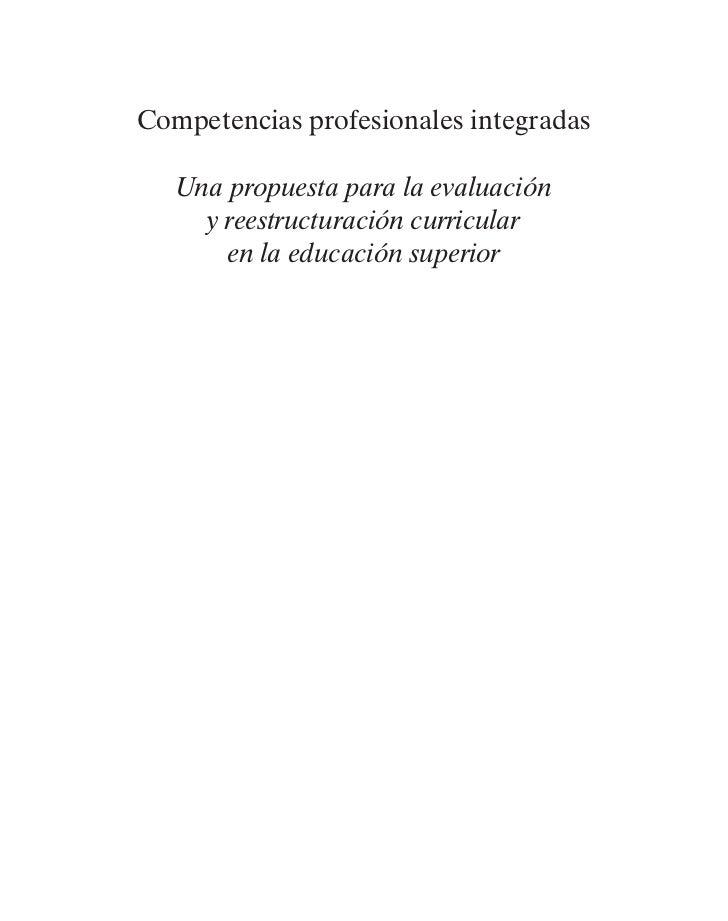 Competencias Profesionales Integradas: una propuesta para la evaluación y reestructuración curricular en la educación superior