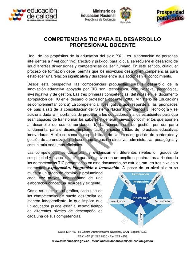 COMPETENCIAS TIC PARA EL DESARROLLO                 PROFESIONAL DOCENTEUno de los propósitos de la educación del siglo XXI...