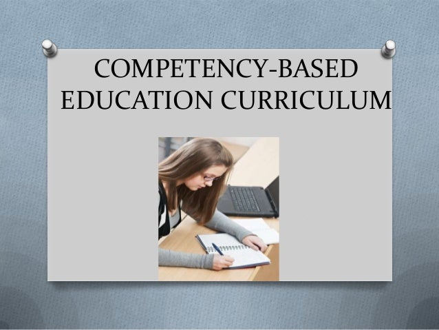 COMPETENCY-BASEDEDUCATION CURRICULUM