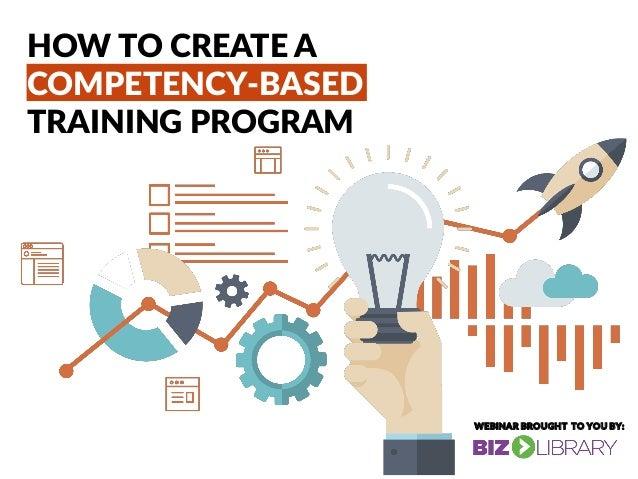 How To Create A Competency Based Training Program Webinar
