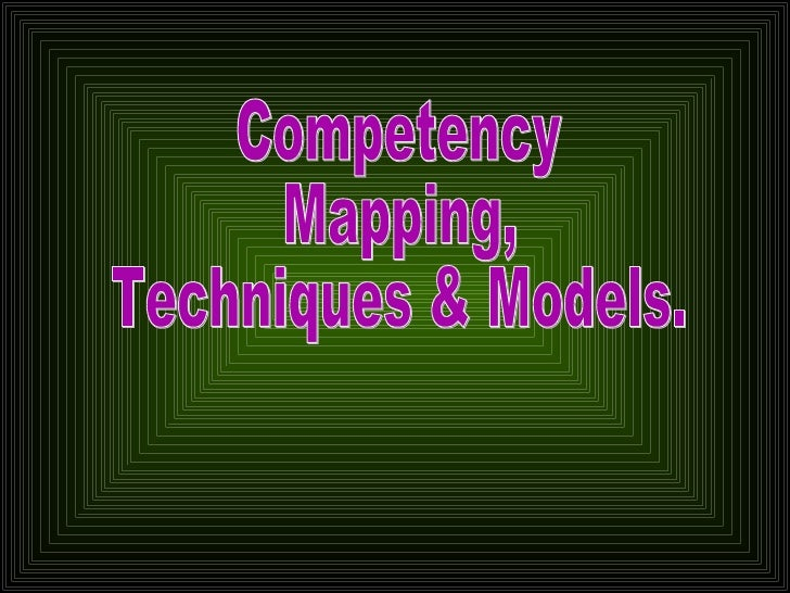 Competency Mapping, Techniques & Models.