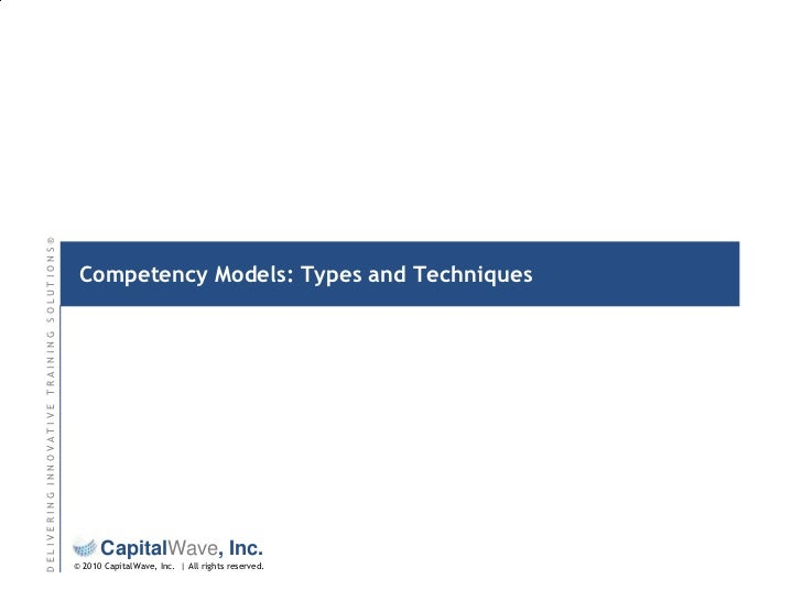 Competency Models: Types and Techniques<br />