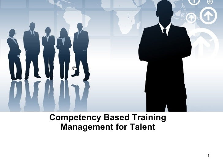 Competency Based Training Management for Talent