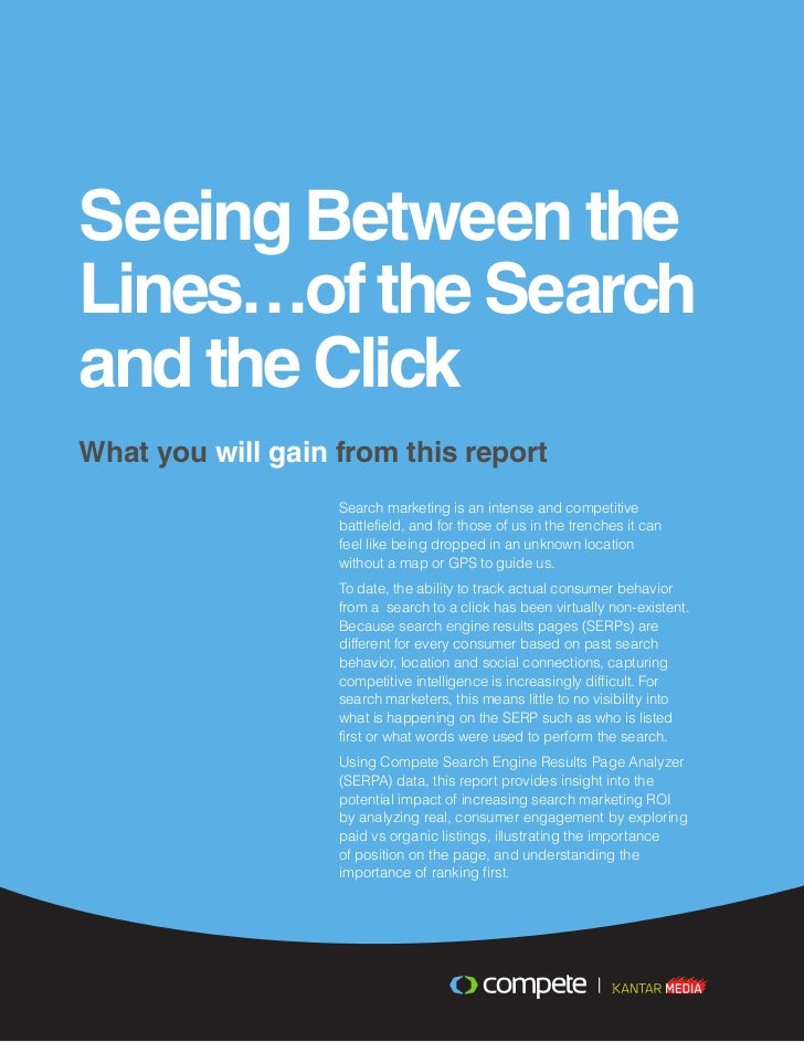 Seeing Between theLines…of the Searchand the ClickWhat you will gain from this report                   Search marketing i...