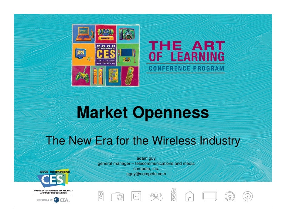 Market Openness The New Era for the Wireless Industry                             adam guy          general manager – tele...