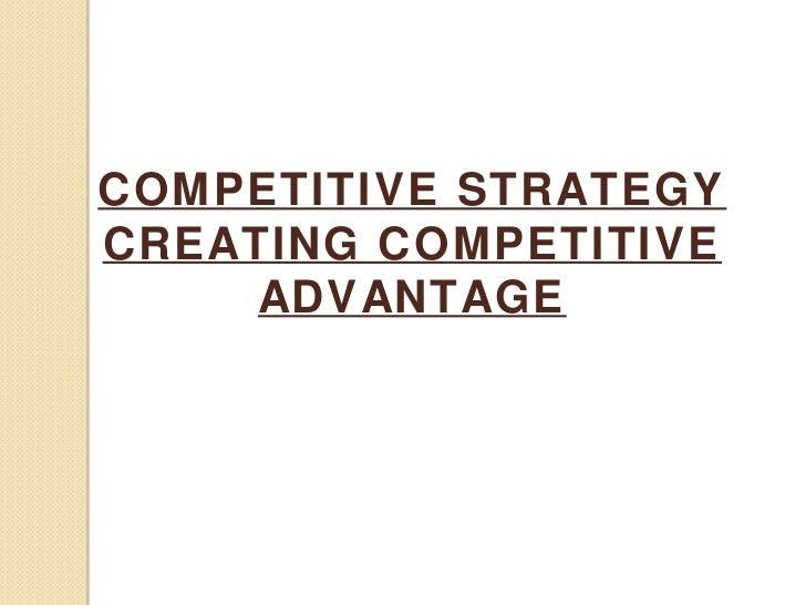 Competetive advantage
