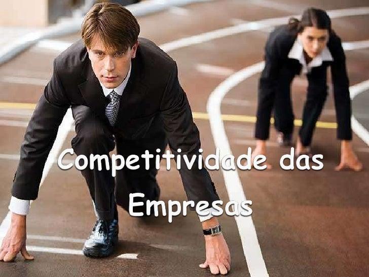 Competetividade das empresas