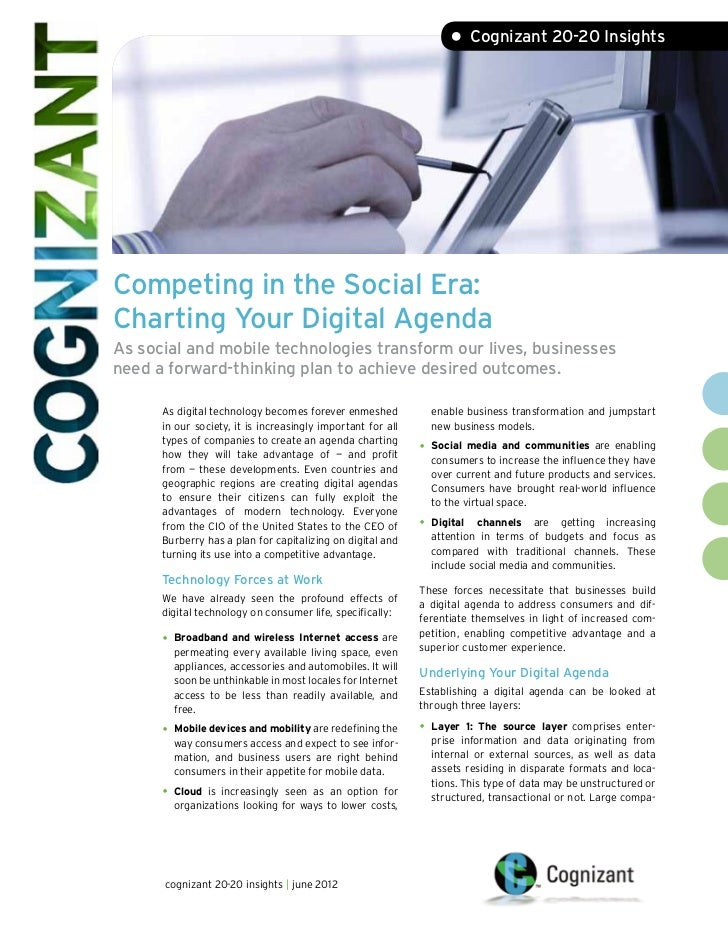 • Cognizant 20-20 InsightsCompeting in the Social Era:Charting Your Digital AgendaAs social and mobile technologies transf...