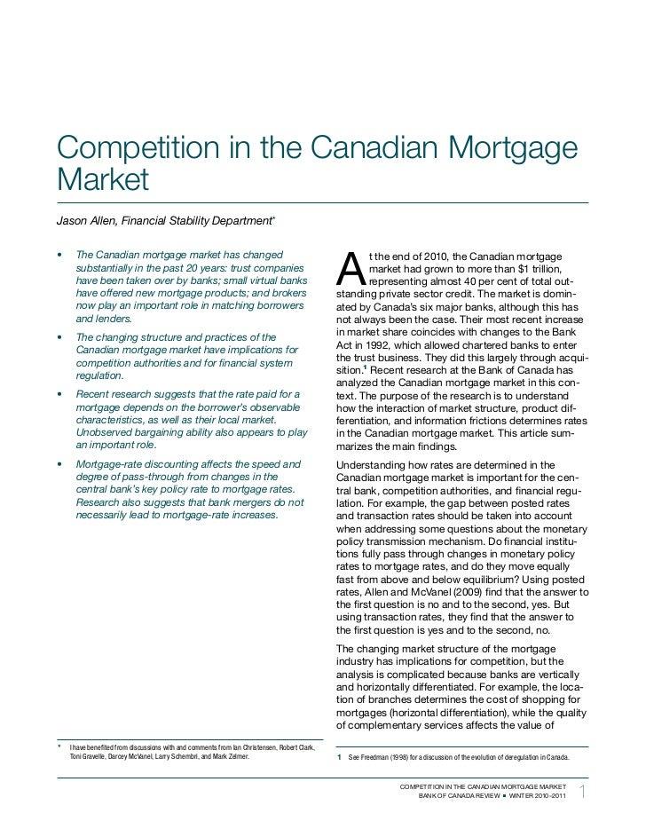 Competition in the Canadian MortgageMarketJasonAllen,FinancialStabilityDepartment*                                    ...
