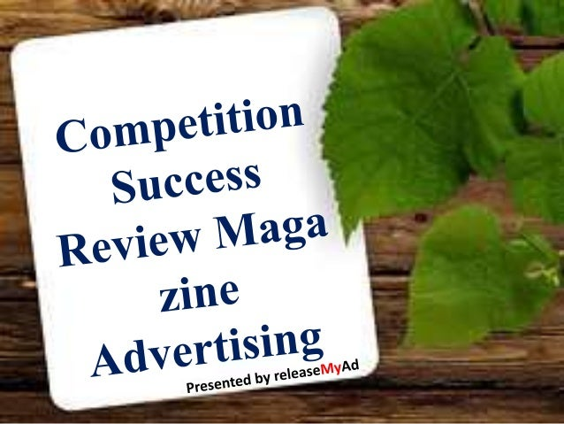 competition success review magazine essays Competition success english magazine - details competition success review is often abbreviated as csr competition success is a general knowledge magazine in india.