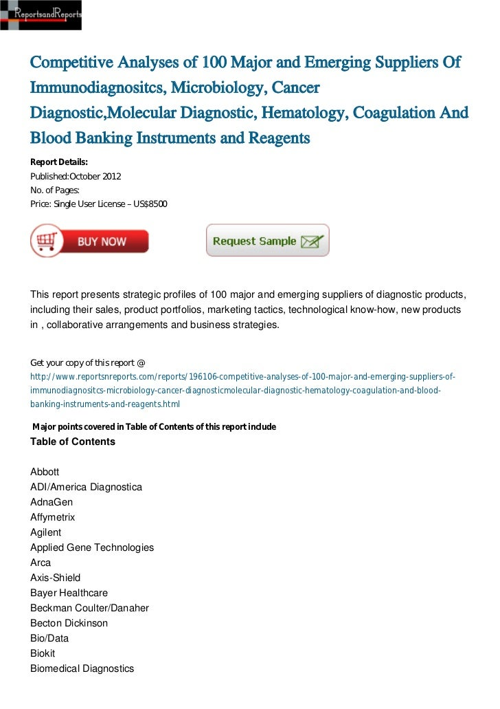 Competitive Analyses of 100 Major and Emerging Suppliers OfImmunodiagnositcs, Microbiology, CancerDiagnostic,Molecular Dia...