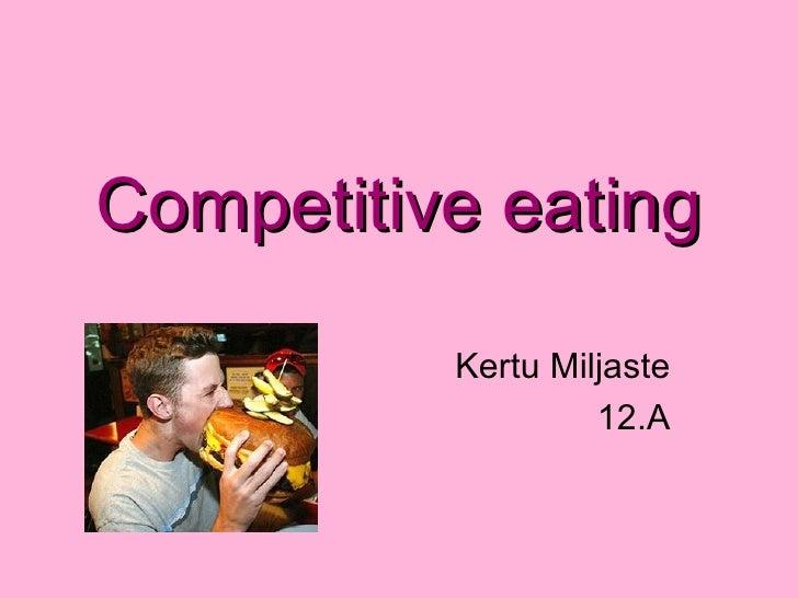 Competitive eating Kertu Miljaste 12.A