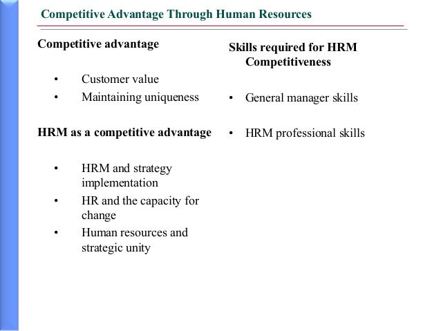 human resource advantage Encyclopedia of business, 2nd ed human resource management (hrm): gov-inc.