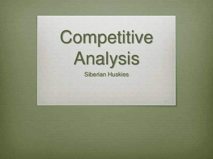 Competitive Analysis  Siberian Huskies