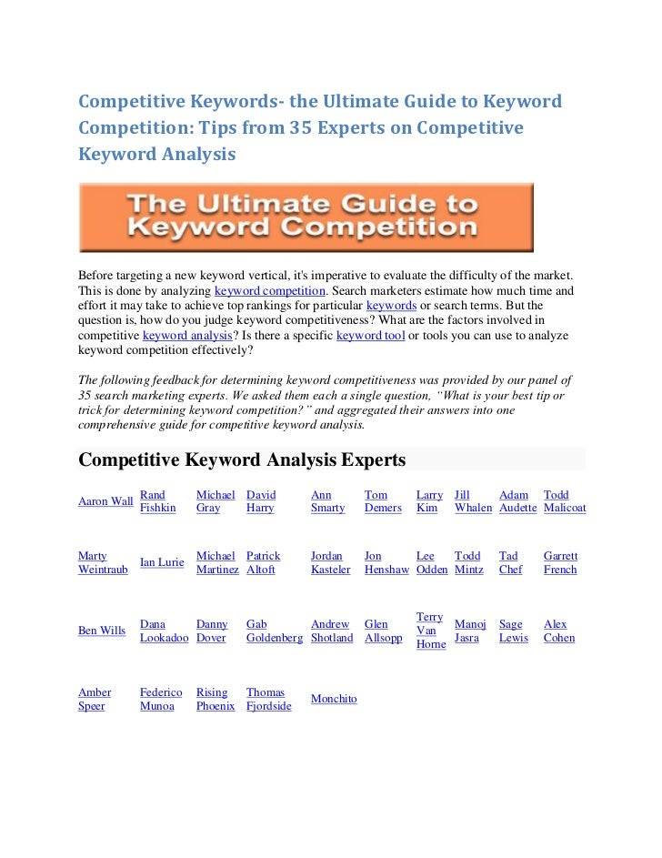 Competitive Keywords- the Ultimate Guide to KeywordCompetition: Tips from 35 Experts on CompetitiveKeyword AnalysisBefore ...