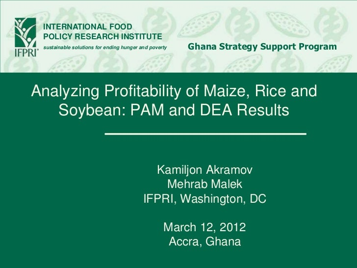 INTERNATIONAL FOOD POLICY RESEARCH INSTITUTE sustainable solutions for ending hunger and poverty   Ghana Strategy Support ...