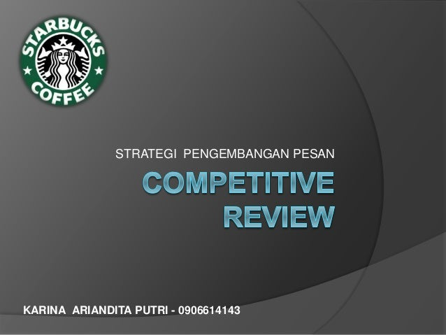 Competitive review starbucks