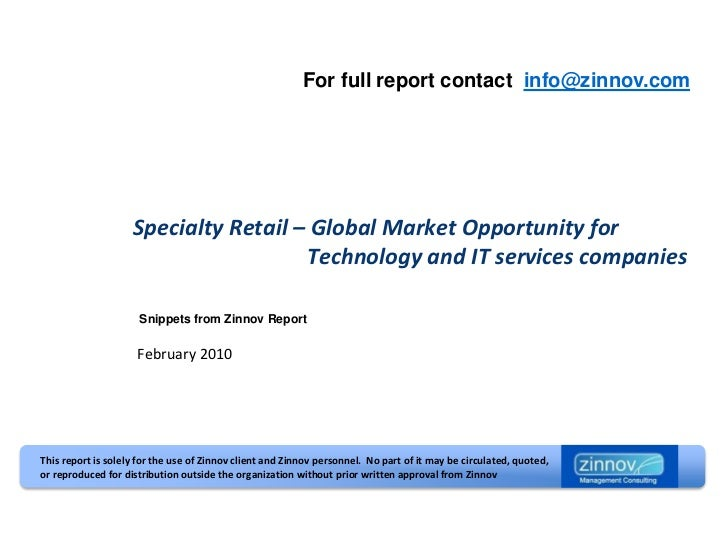 For full report contact info@zinnov.com                    Specialty Retail – Global Market Opportunity for               ...