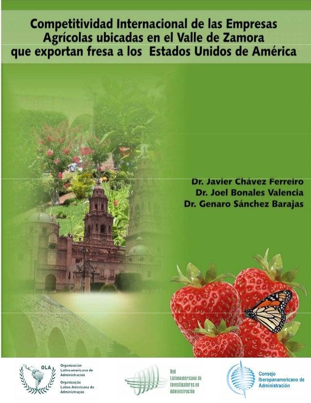Competitividad de las empresas que exportan fresa a los Estados Unidos de América del estado de Michoacán, México. COMPETI...