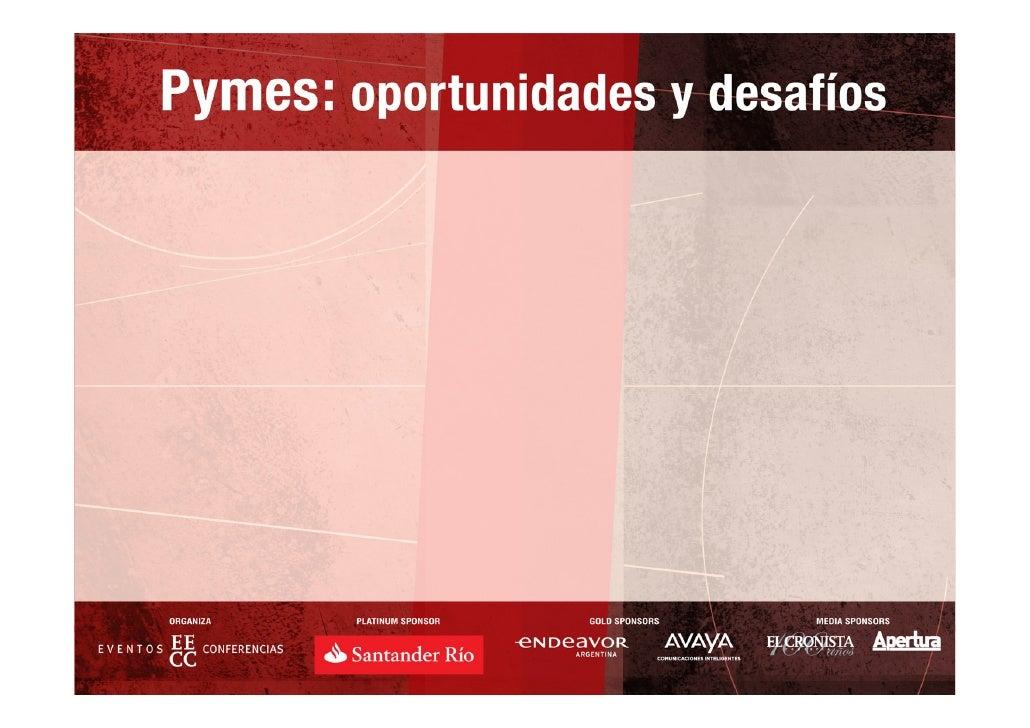 Competitividad de las Pymes              Hernán Caballero           Banco Santander Río  Jueves 19 de junio de 2008 – Hote...