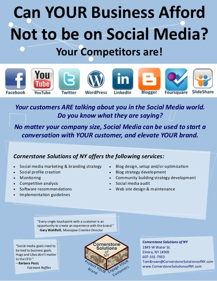 Can YOUR Business AffordNot to be on Social Media?                          Your Competitors are!Your customers ARE talkin...