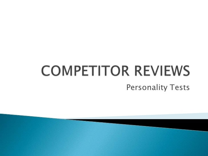 COMPETITOR REVIEWS<br />Personality Tests<br />