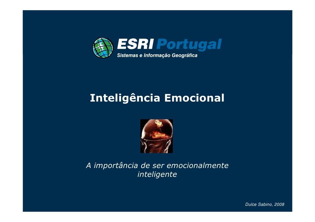 Inteligência EmocionalA importância de ser emocionalmente             inteligente                                      Dul...