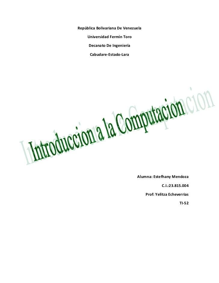 República Bolivariana De Venezuela <br />Universidad Fermín Toro<br />Decanato De Ingeniería <br />Cabudare-Estado-Lara<br...