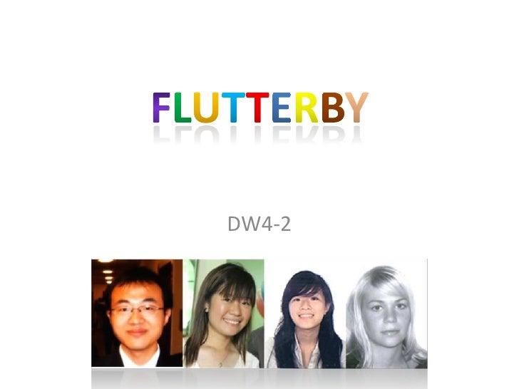 FLUTTERBY<br />DW4-2<br />