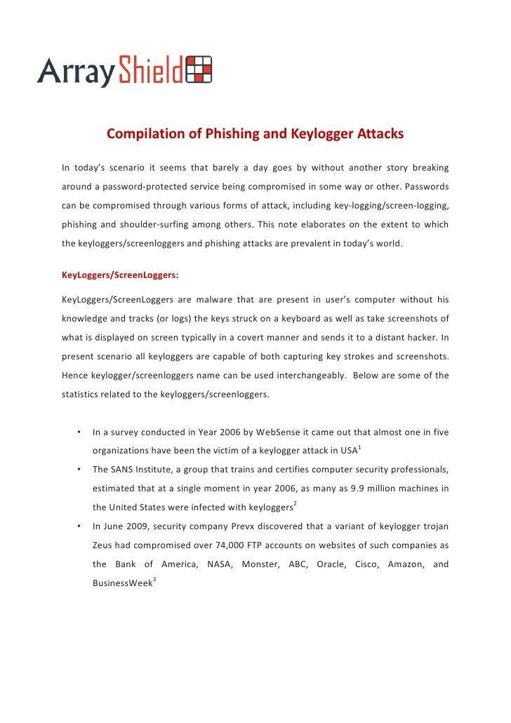 Compilation of Phishing and Keylogger AttacksIn today's scenario it seems that barely a day goes by without another story ...