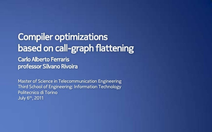 Compiler optimizations based on call-graph flattening