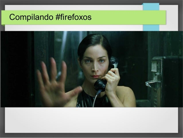 Compiling firefoxos