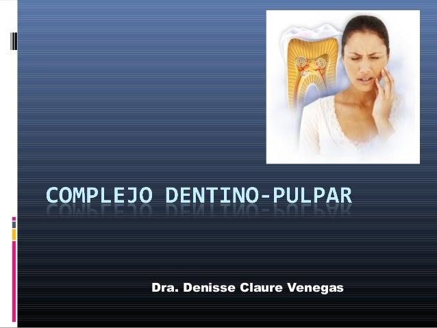 Dra. Denisse Claure Venegas