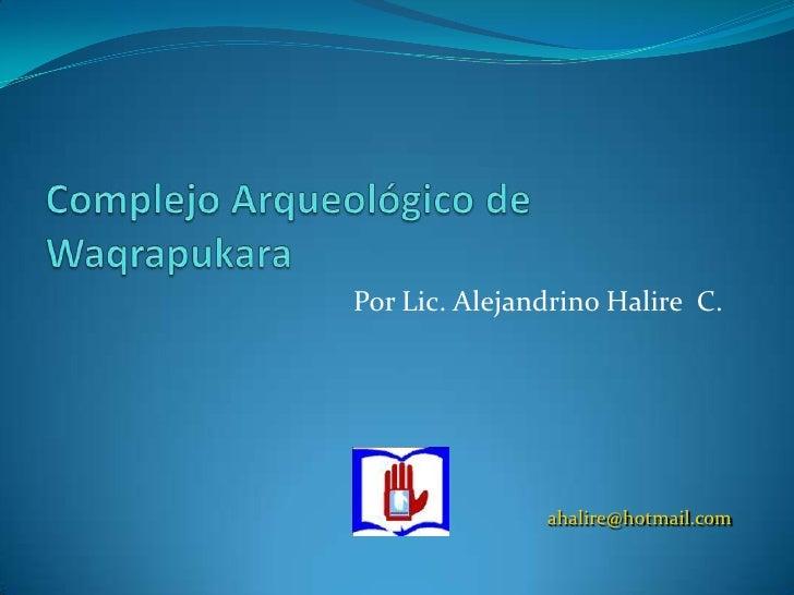 Complejo  waqrapukara