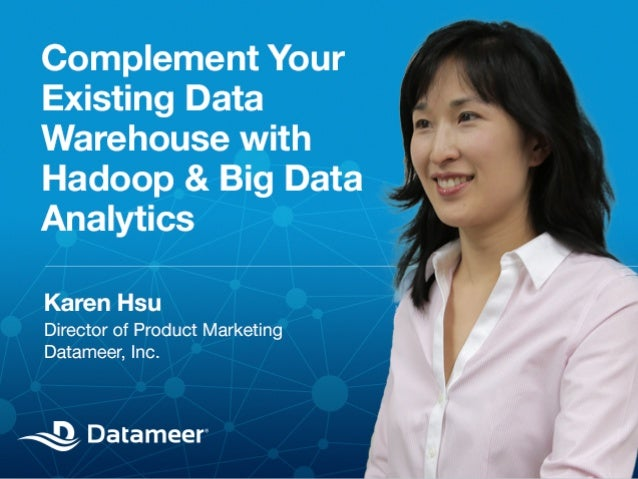 Complement Your Existing  Data Warehouse with  Big Data & Hadoop  © 2013 Datameer, Inc. All rights reserved.