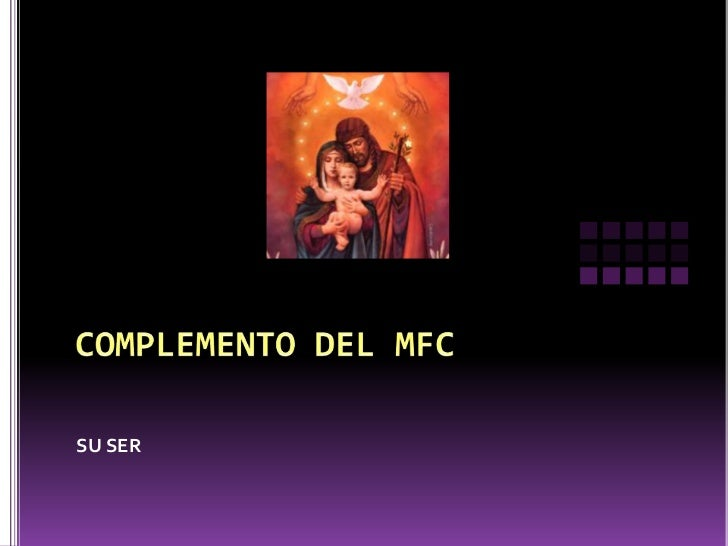 COMPLEMENTO DEL MFC<br />SU SER<br />