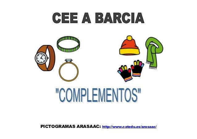 PICTOGRAMAS ARASAAC:  http://www.catedu.es/arasaac/