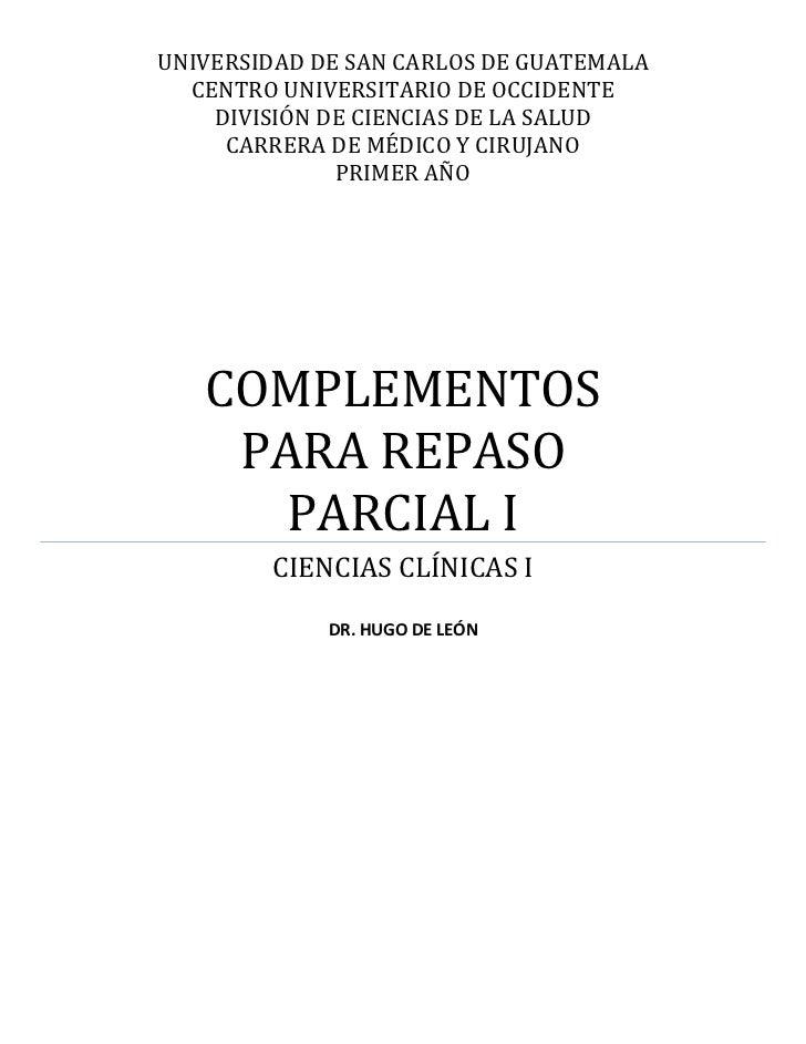 UNIVERSIDAD DE SAN CARLOS DE GUATEMALA  CENTRO UNIVERSITARIO DE OCCIDENTE    DIVISIÓN DE CIENCIAS DE LA SALUD     CARRERA ...