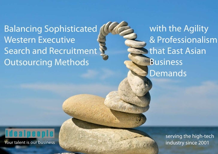 Balancing Sophisticated       with the Agility Western Executive             & Professionalism Search and Recruitment     ...