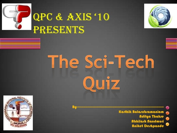 Complete Axis '10 Sci Tech Quiz