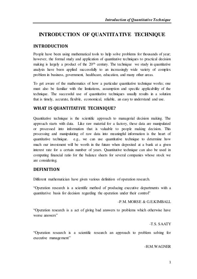 Introduction of Quantitative Technique 1 INTRODUCTION OF QUANTITATIVE TECHNIQUE INTRODUCTION People have been using mathem...