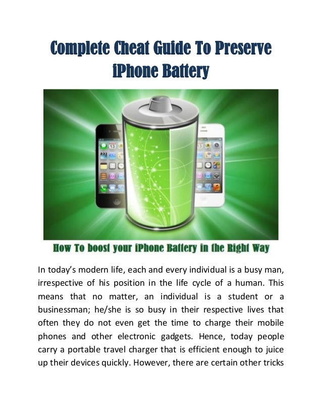 complete cheat guide to preserve iphone battery. Black Bedroom Furniture Sets. Home Design Ideas
