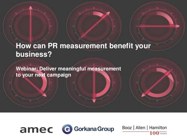 How can PR measurement benefit your business? Webinar: Deliver meaningful measurement to your next campaign
