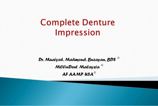 Complete denture impression 2nd yr