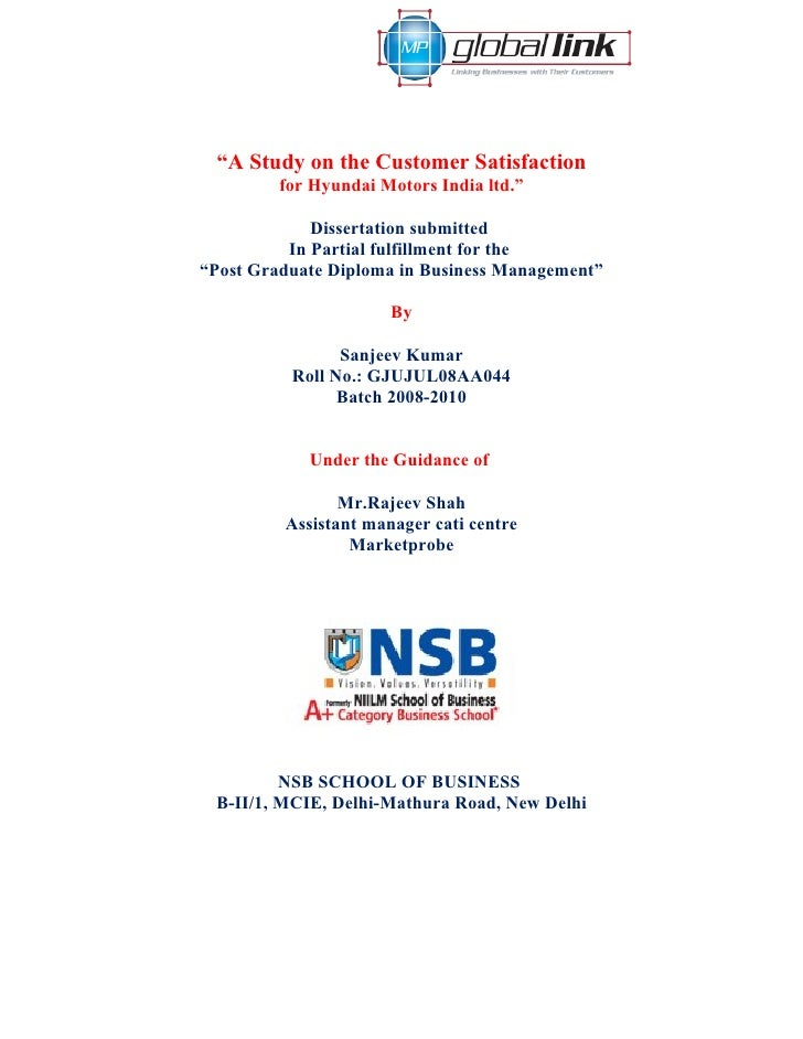 """A Study on the Customer Satisfaction          for Hyundai Motors India ltd.""               Dissertation submitted        ..."