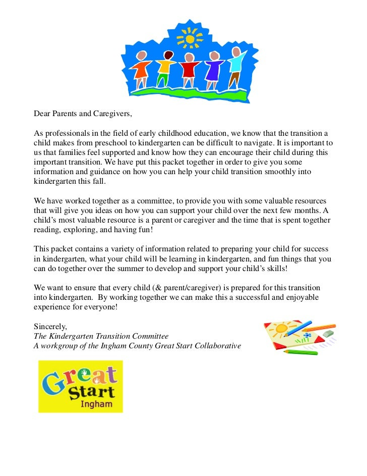 Dear Parents and Caregivers,As professionals in the field of early childhood education, we know that the transition achild...
