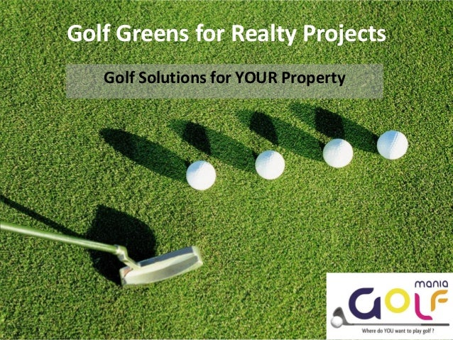 Golf Greens for Realty Projects   Golf Solutions for YOUR Property                                      Shantara Enterpris...