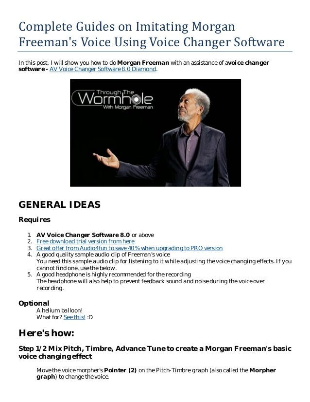 Complete guides on imitating morgan freeman